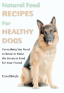 Carol Boyle Natural Food For Dogs